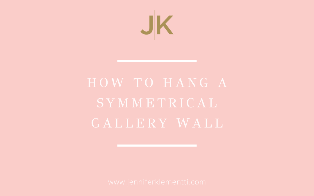 How to Hang a Symmetrical Gallery Wall